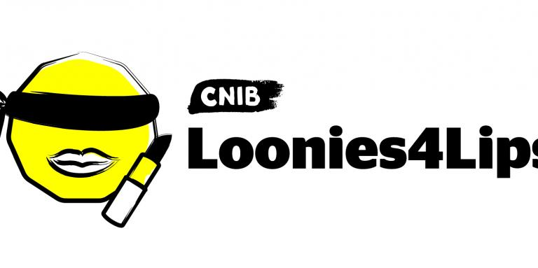 "A yellow face in the shape of a loonie with a blind fold on and lipstick tube beside it.  The CNIB logo to the right with the words ""Loonies4Lips"" underneath"